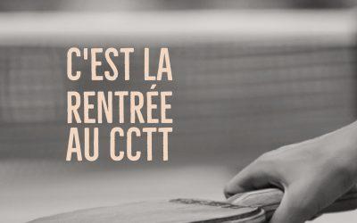 C'est la rentrée au CCTT